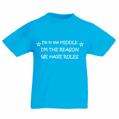 I'm In The Middle I'm The Reason We Have Rules Azure Blue Kids Tshirt Unisex Bro