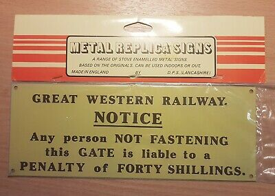 Replica Metal Sign - GWR Notice to Fasten the Gate