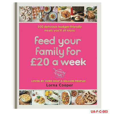 Feed Your Family For £20 a Week Lorna Cooper 100 Delicious By  Lorna Cooper