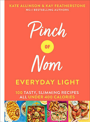 Pinch of Nom Everyday Light 100 Tasty, Slimming Recipes All..Hardcover-New-2019