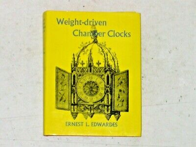 Weight-driven Chamber Clocks of the Middle Ages & Renaissance - 1965 1st Edition