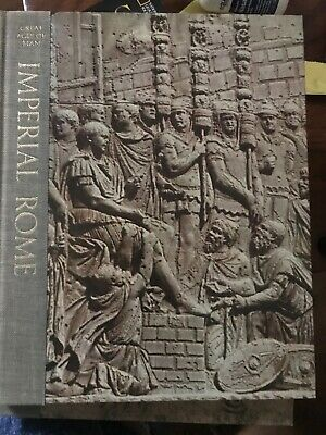 Imperial Rome (Great Ages of Man) By Moses Hadas & Time Life Books 1965