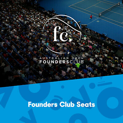 3 x Premium Rod Laver Arena Founders Club Seats and Lounge Access - AO Day 12