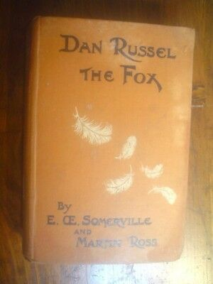 Somerville and Ross.  Dan Russel the Fox : An Episode in the Life of Miss Rowan