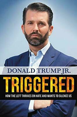 Donald Trump Jr. Autographed Triggered Book 2019 In Hand