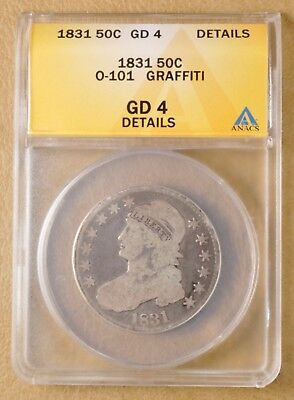 1831 Capped Bust Half Dollar O-101 ANACS Good 4 Details
