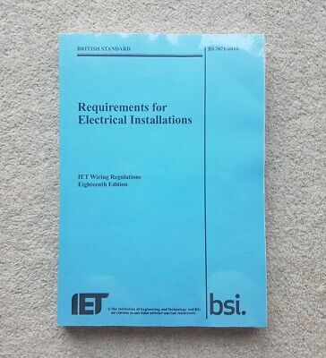 BS 7671:2018 Requirements for Electrical Installations - 18th edition paperback