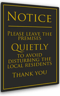 Leave Premises Quietly Sign Polite Notice Pub Sign Bar Sign Black
