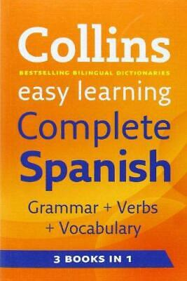 Collins Easy Learning Complete Spanish Grammar, Verbs and Vocabulary (3 books in