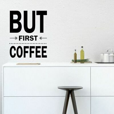 NEW Vinyl Design But First Coffee Wall Decal