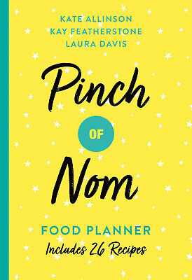 Pinch of Nom Food Planner Includes 26 New Recipes by Kate Allinson-Paperback-NEW