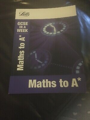 Maths to A* (Letts GCSE in a Week Revision Guides)-Fiona Mapp