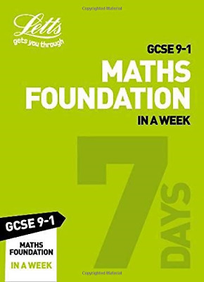 GCSE 9-1 Maths Foundation In a Week: GCSE Grade 9-1 (Letts GCSE 9-1 Revision Suc