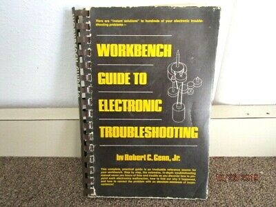 Workbench Guide to Electronic Troubleshooting Book Robert Genn