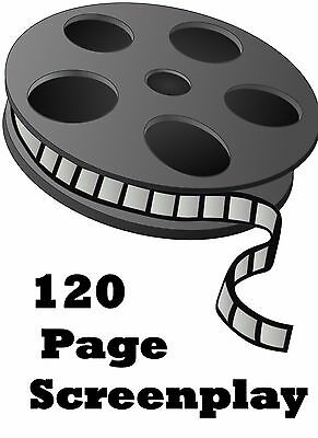 Screenplay Writing Service  - 120 Pages - Get Sole Rights / Resell