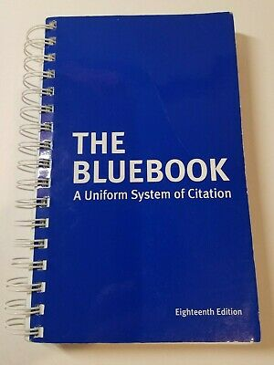The Bluebook: A Uniform System of Citation, 18th Edition by Harvard Law