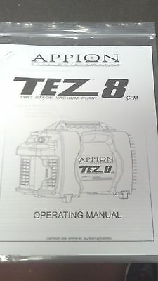 Appion, TEZ 8, TWO STAGE VACUUM PUMP, 8 CFM, STAR PERFORMANCE, OWNERS MANUAL
