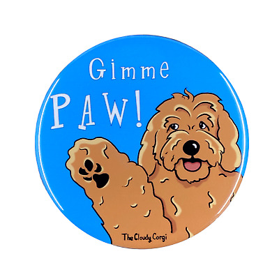 Golden Doodle Pinback Button Gimme Paw Dog Pin Backpack Flair and Accessories