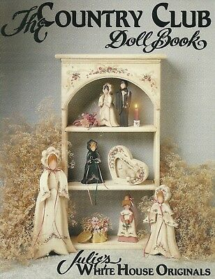 Julies White House Originals - The Country Club Doll Book 1989 Pattern Book