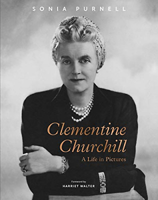 Clementine Churchill: A Life in Pictures, Very Good Condition Book, Purnell, Son