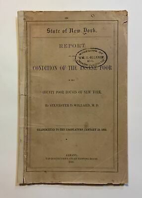 Sylvester D Willard / Report on the Condition of the Insane Poor First Edition