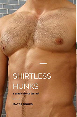 Shirtless Hunks, Very Good Condition Book, Books, Mates, ISBN 0368309983