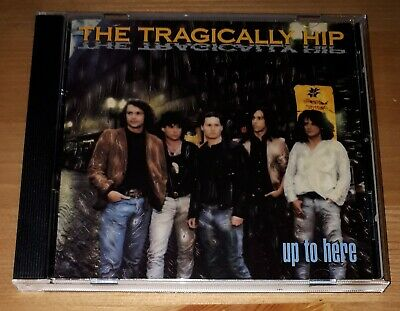The Tragically Hip: Up to Here (CD, 1989) Very Good Condition