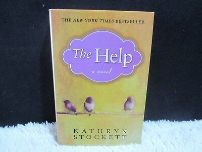 2009 The Help A Novel by Kathryn Stockett Hardback Book Signed by Author