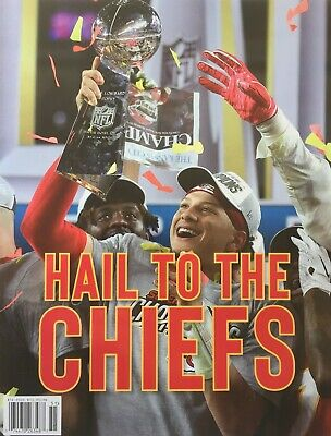 HAIL TO THE CHIEFS KANSAS CITY CHIEFS 2020 SUPER BOWL CHAMPS! Magazine NEW!