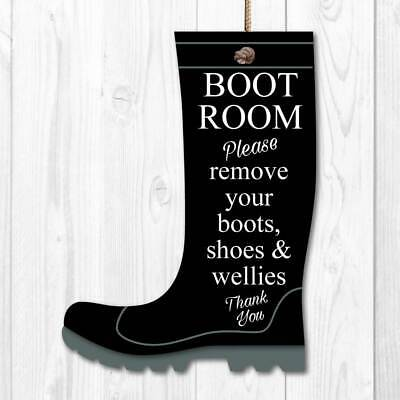 Please remove boots sign, take off your shoes, Muddy boots Porch BOOT ROOM SIGN