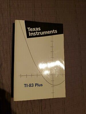 Texas Instruments TI-83 Plus Instructions Manual New guide book