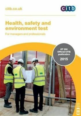 Health, Safety and Environment Test for Managers and Professionals CITB GA