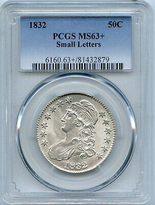 1832 PCGS MS63+ Bust Half, brilliant luster, strong detail & great eye appeal
