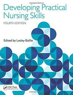 Developing Practical Nursing Skills, Baillie, Lesley, Good Condition Book, ISBN