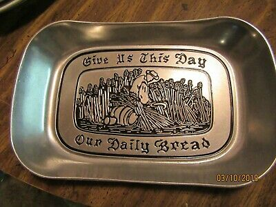 """Wilton Armetale pewter bread tray """"Give us this day our daily bread"""""""
