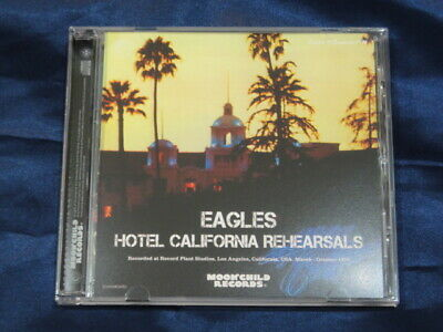 Eagles Hotel California Rehearsals CD 1 Disc Moonchild Records Music Rock Pops