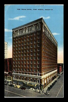 Us Linen Postcard The Texas Hotel Full Corner View Fort Worth Texas Lodging