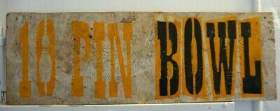 VINTAGE TEN PIN BOWLING SIGN hand-painted/advertising/rustic bowl man cave/bar
