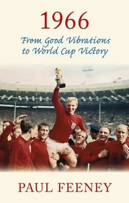 1966: From Good Vibrations to World Cup Victory NUEVO Feeney Paul