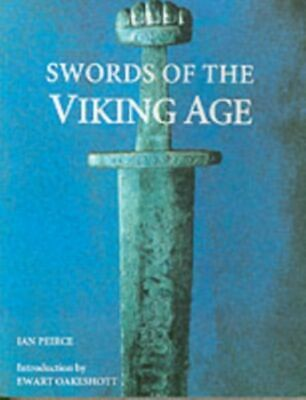 Swords of the Viking Age NUOVO Peirce Ian