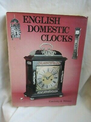 English Domestic Clocks Hardback Book by Cescinsky & Webster Chancery Pub 1976