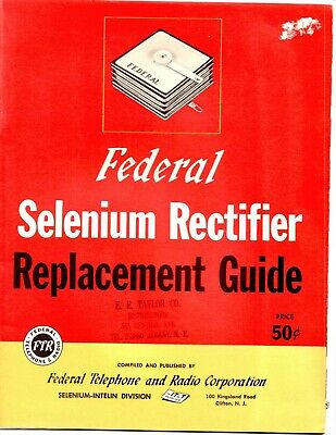 Vintage Federal Selenium Rectifier Replacement Guide Manual 1951