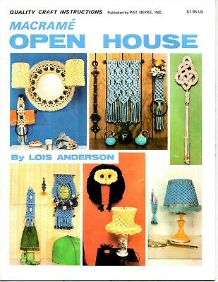 1979 Macrame' Open House Instruction Book Lois Anderson Owls Lamps etc.