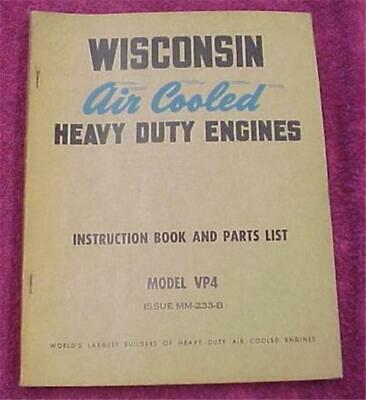 Wisconsin Gasoline Engine Vp4 Vm4 4 Cylinder Motor Manual & Parts List