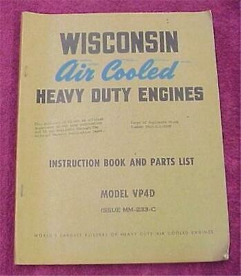 Wisconsin Gasoline Engine Vp4D Four  Cylinder Motor Manual & Parts List