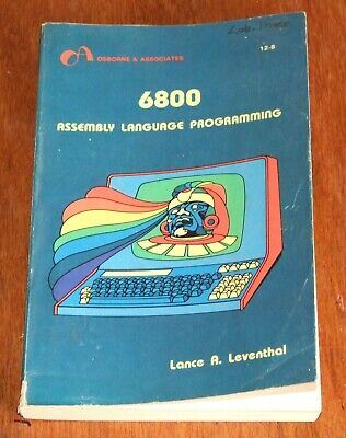 Book: 6800 Assembly Language Programming by Lance A. Leventhal