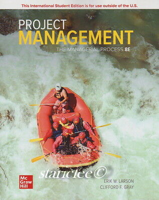 NEW 3 Days AUS Project Management: The Managerial Process 8E Larson 8th Edition