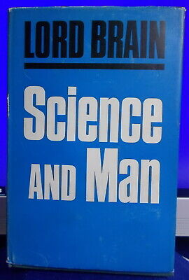 SCIENCE AND MAN Lord Brain 1st Ed 1966 H/C Very Collectable - SCARCE