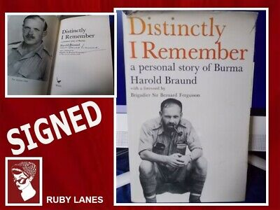 DISTINCTLY I REMEMBER A Personal Story of Burma -Harold Braund SIGNED 1st Ed