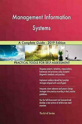 Management Information Systems a Complete Guide - 2019 Edition by Gerardus Blokd